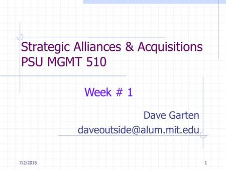 Strategic Alliances & Acquisitions PSU MGMT 510
