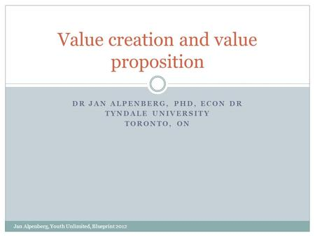 Value creation and value proposition