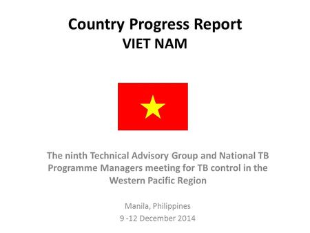 Country Progress Report VIET NAM