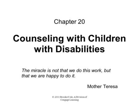 Chapter 20 Counseling with Children with Disabilities