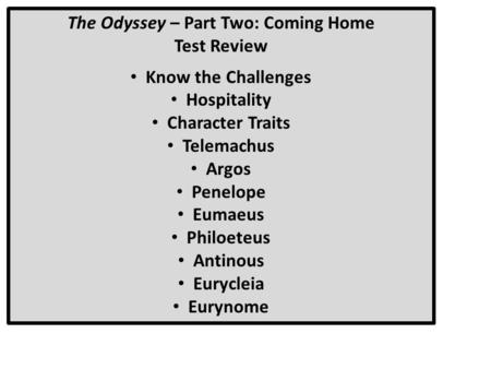The Odyssey – Part Two: Coming Home