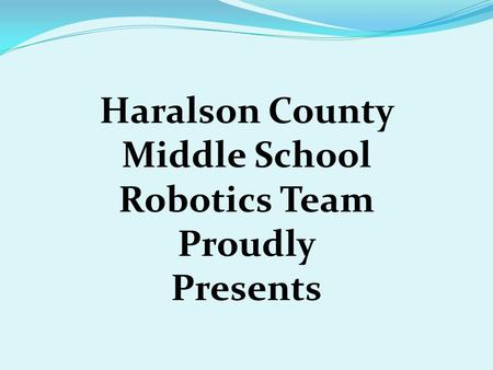 Haralson County Middle School Robotics Team