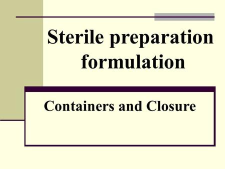 Containers and Closure