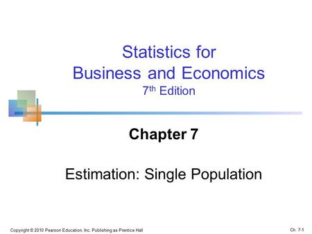 Chapter 7 Estimation: Single Population