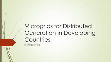 Microgrids for Distributed Generation in Developing Countries