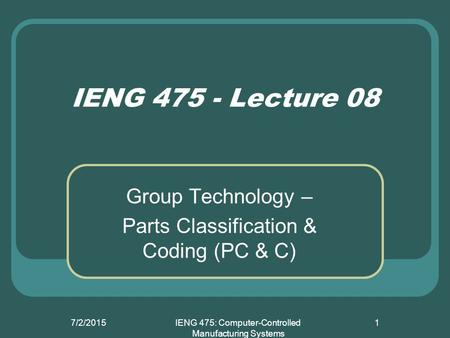 IENG 475: Computer-Controlled Manufacturing Systems