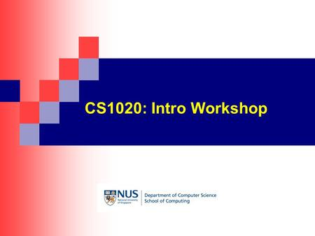 CS1020: Intro Workshop. Topics CS1020Intro Workshop - 2 1. Login to UNIX operating system 2. …………………………………… 3. …………………………………… 4. …………………………………… 5. ……………………………………