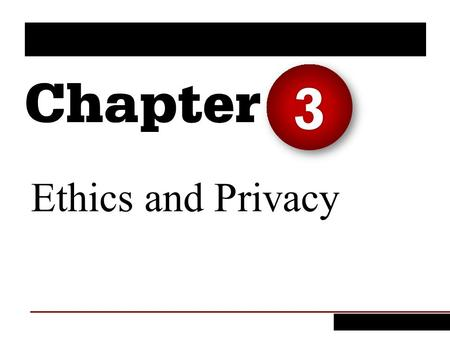 3 Ethics and Privacy.