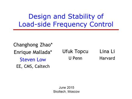 Design and Stability of Load-side Frequency Control