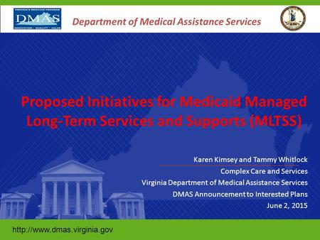 Karen Kimsey and Tammy Whitlock Complex Care and Services Virginia Department of Medical Assistance Services DMAS Announcement.