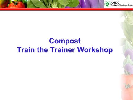 Compost Train the Trainer Workshop. Ecosystems and Food Webs An ecosystem is a biological community of interacting organisms and their physical environment.