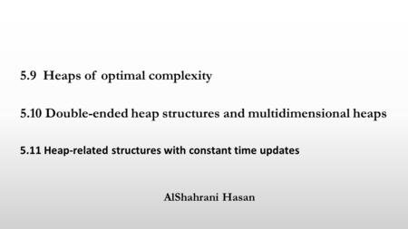5.9 Heaps of optimal complexity