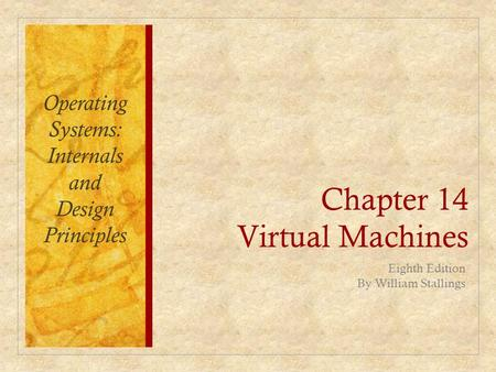 Chapter 14 Virtual Machines