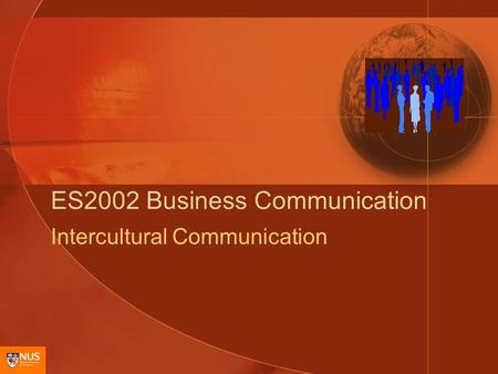ES2002 Business Communication Intercultural Communication.