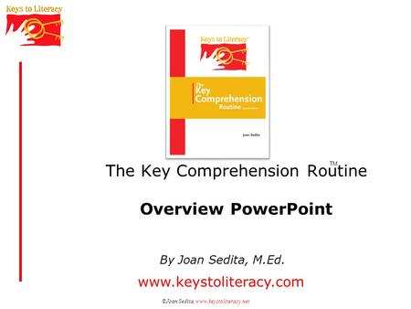 The Key Comprehension Routine Overview PowerPoint