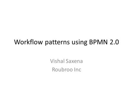 Workflow patterns using BPMN 2.0
