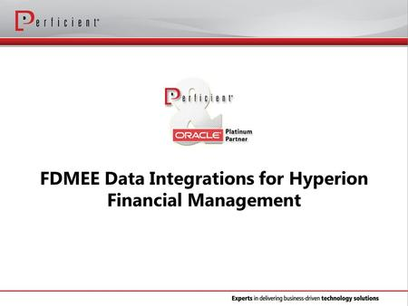 FDMEE Data Integrations for Hyperion Financial Management.
