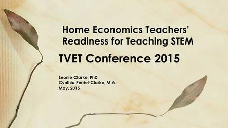 Home Economics Teachers' Readiness for Teaching STEM