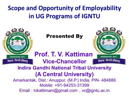 Scope and Opportunity of Employability in UG Programs of IGNTU