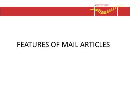 Inland Postal Articles Mails handled by the Post office are classified as below – I class Mail 1.Letters 2.Inland letter cards 3.Postcards – II class.
