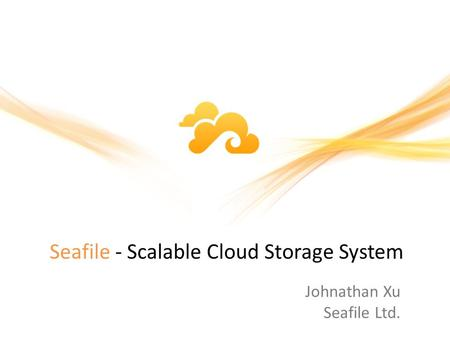 Seafile - Scalable Cloud Storage System