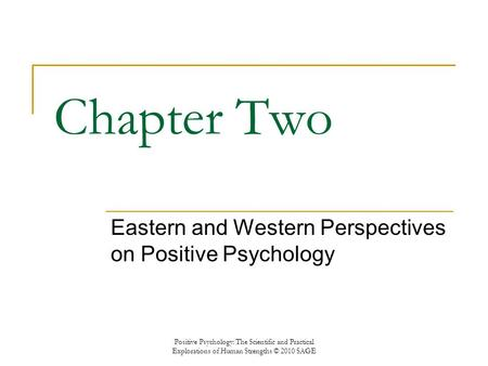 Eastern and Western Perspectives on Positive Psychology