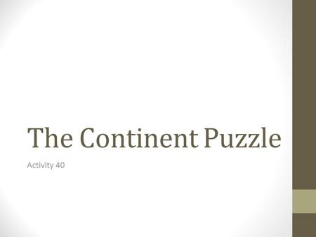 The Continent Puzzle Activity 40.