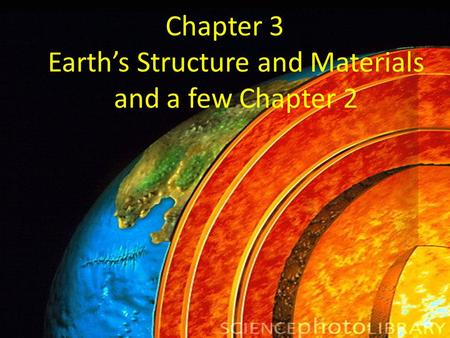 Earth's Structure and Materials