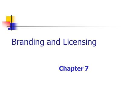 Branding and Licensing