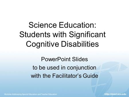 Science Education: <strong>Students</strong> with Significant Cognitive Disabilities