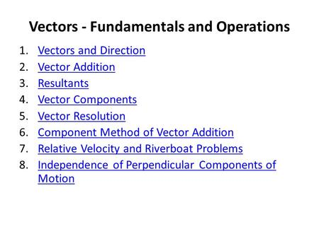 Vectors - Fundamentals and Operations