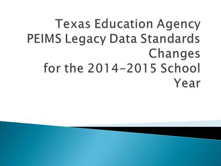 2 3 4 5 PEIMS Data Record Changes 010 District Record Two new data elements are added to the 010 District PEIMS record: TOTAL-NUM-SCHOOL-BOARD-REQUESTS.