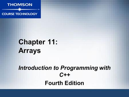 Introduction to Programming with C++ Fourth Edition