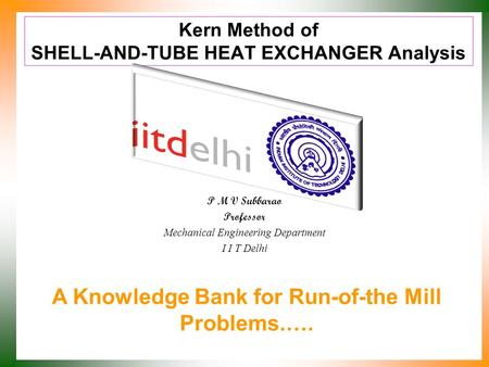 Kern Method of SHELL-AND-TUBE HEAT EXCHANGER Analysis