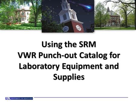 Using the SRM VWR Punch-out Catalog for Laboratory Equipment and Supplies.