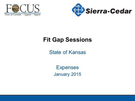 State of Kansas Expenses January 2015 Fit Gap Sessions.
