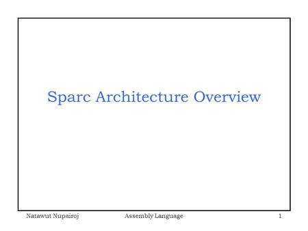 Sparc Architecture Overview