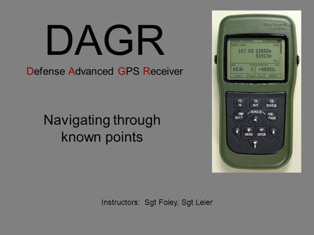 DAGR Defense Advanced GPS Receiver