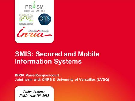 SMIS: Secured and Mobile Information Systems