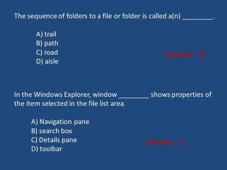 The sequence of folders to a file or folder is called a(n) ________.