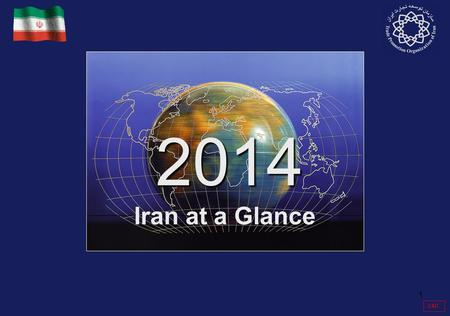 1 EXIT Iran at a Glance 2014 2014. 2 ISLAMIC REPUBLIC OF IRAN ECONOMY & TRADE 2014 2014 Key Indicators Population (Millions) 77.74 Services Export ($US.