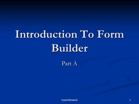 Introduction To Form Builder