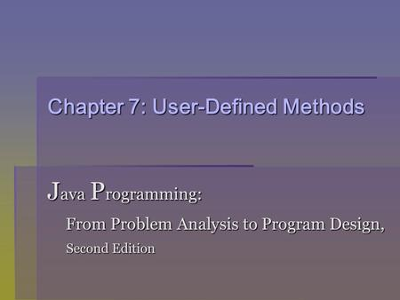 Chapter 7: User-Defined Methods