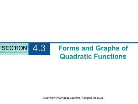 Forms and Graphs of Quadratic Functions