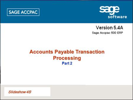 Slideshow 4B Accounts Payable Transaction Processing Part 2.