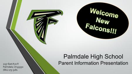 Palmdale High School Parent Information Presentation