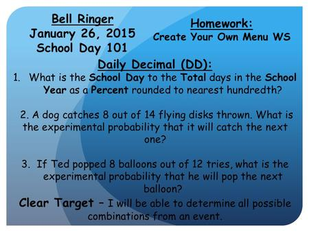 Bell Ringer January 26, 2015 School Day 101