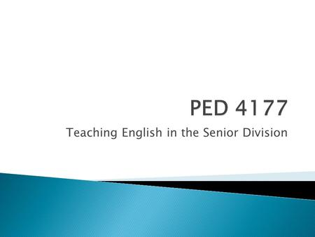 Teaching English in the Senior Division. Denise Shannon English Department Head St. Paul High School