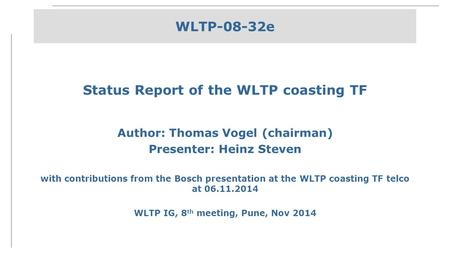 Status Report of the WLTP coasting TF