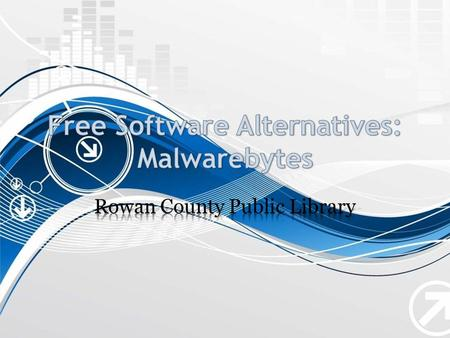 What Is Malwarebytes? Malwarebytes is a free anti- malware program. Anti-malware programs are specifically designed to find and remove malware on your.